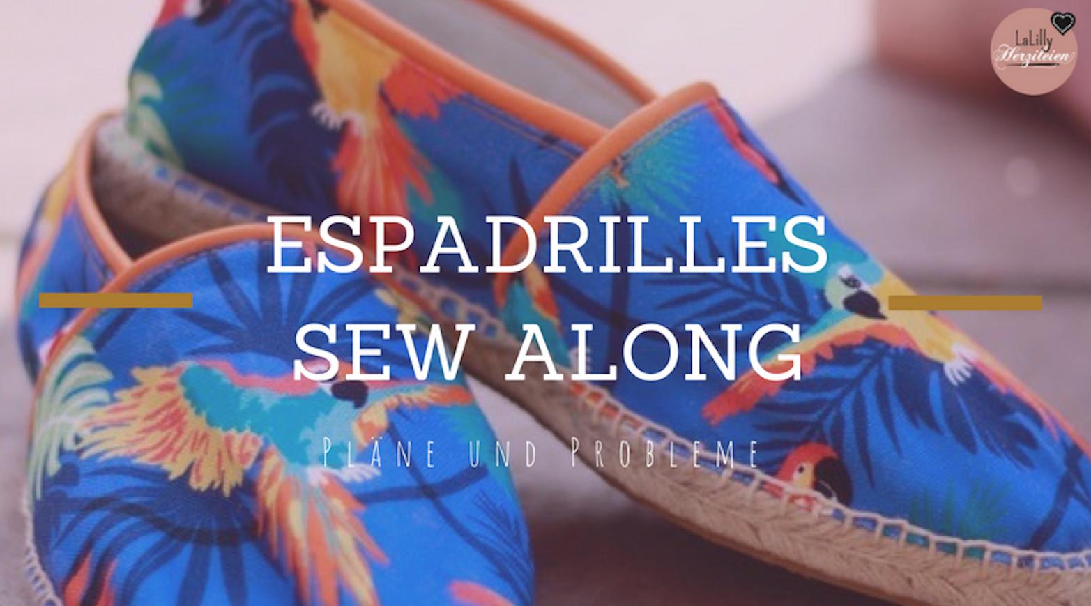 Espadrilles- Sew Along: Pläne und Probleme