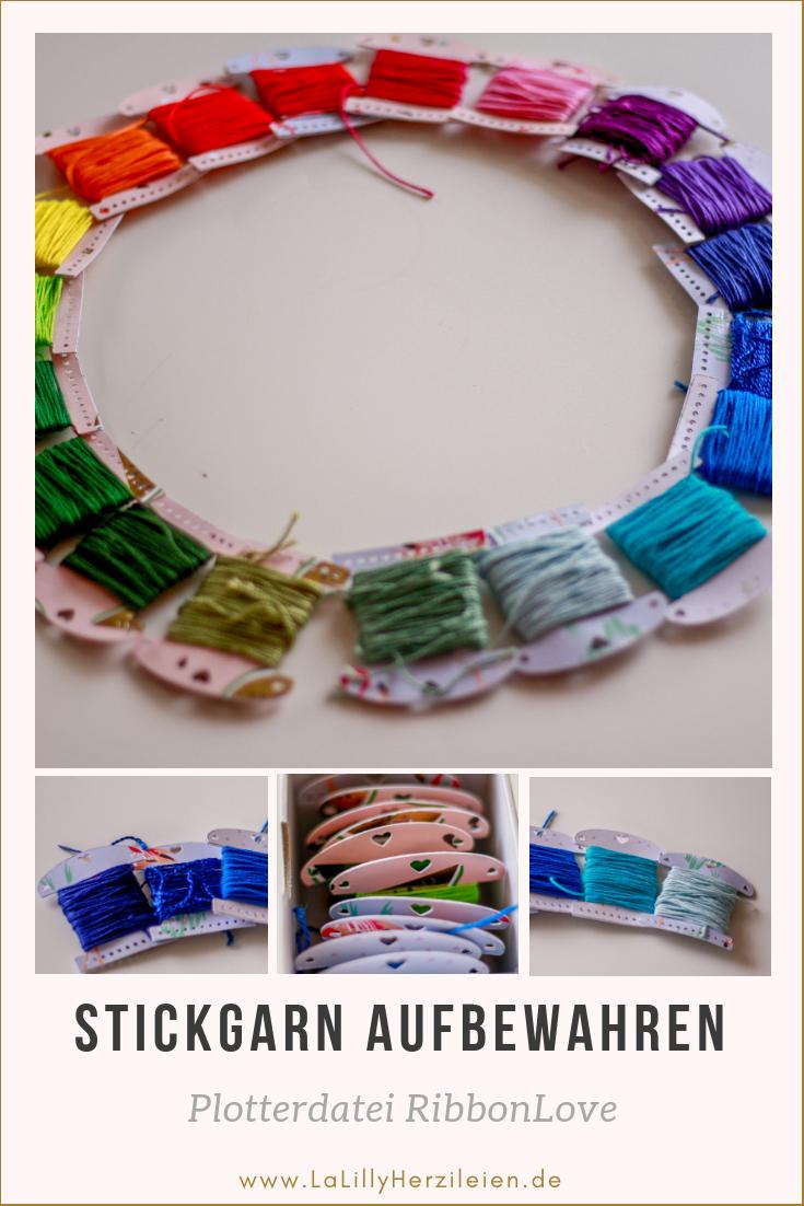 Stickgarn aufbewahren ohne dass es sich verheddert ist eigentlich ganz einfach. Die schönen RibbonLove Wickelkarten helfen dir dein garn zu ordnen und mit einem Plotter kannst du sie ganz einfach selbermachen.