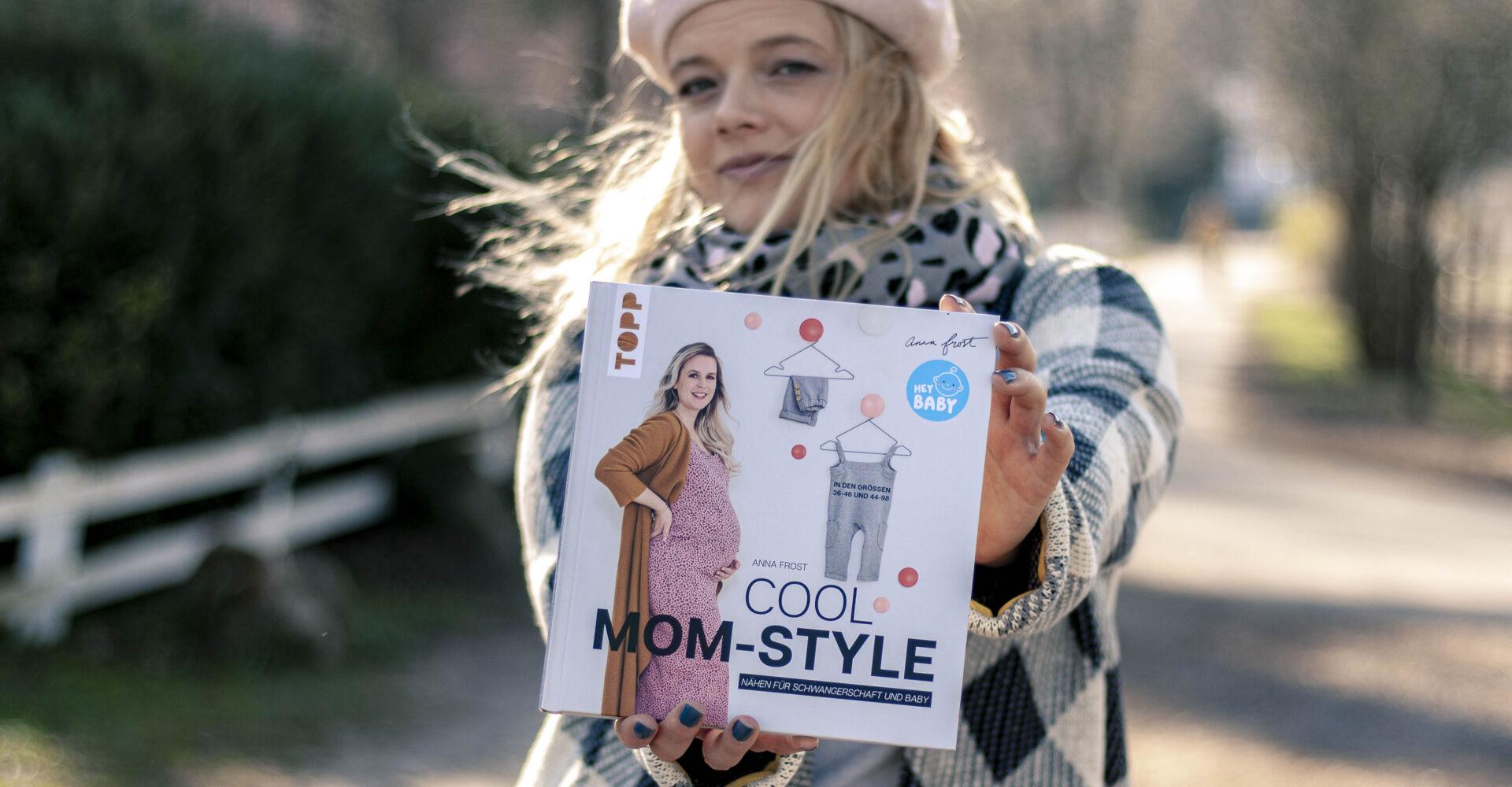Cool Mom Style – ein Buch wie eine gute Freundin!